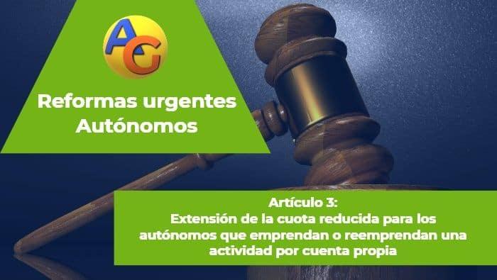 Artículo 3 Reformas urgentes autónomos 2017