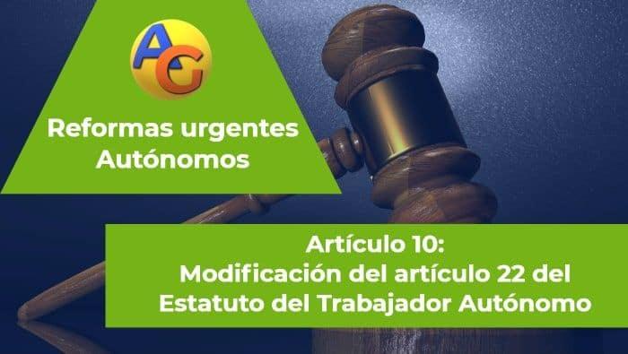 Artículo 10 Reformas urgentes autónomos