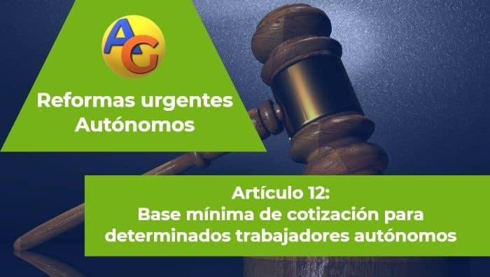 Artículo 12 Reformas urgentes autónomos