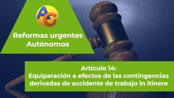 Artículo 14 Reformas urgentes autónomos