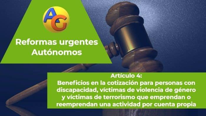 Artículo 4 Reformas urgentes autónomos