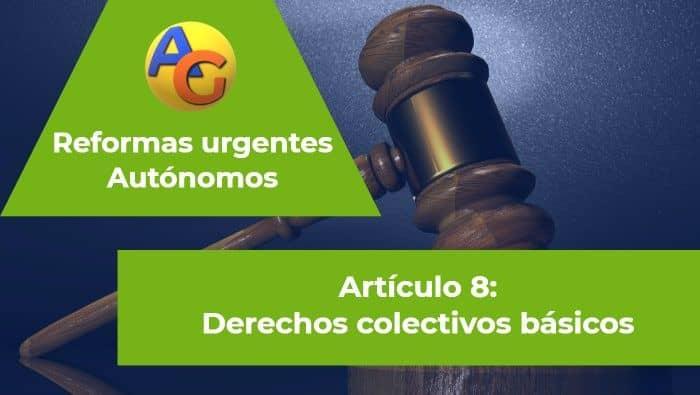 Art. 8 reformas urgentes autonomos
