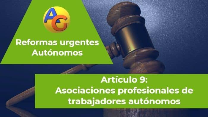 Artículo 9 Reformas urgentes autónomos