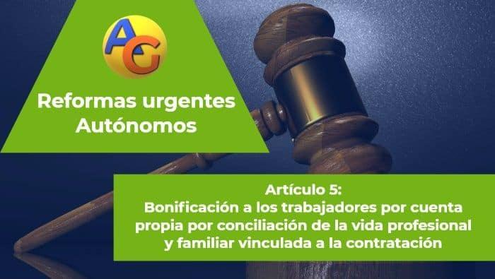 Artículo 5 Reformas urgentes autónomos