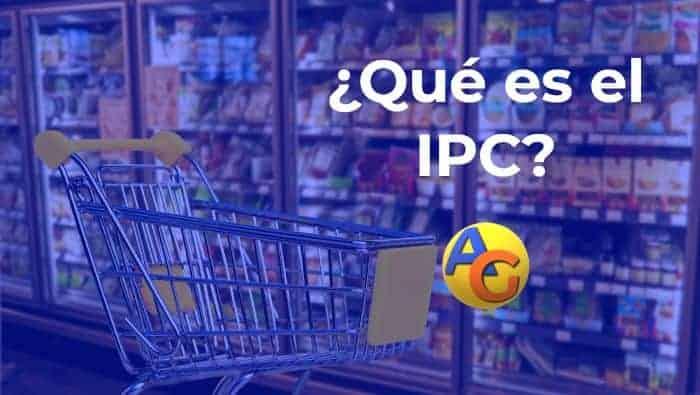¿Qué es el IPC y para qué sirve?