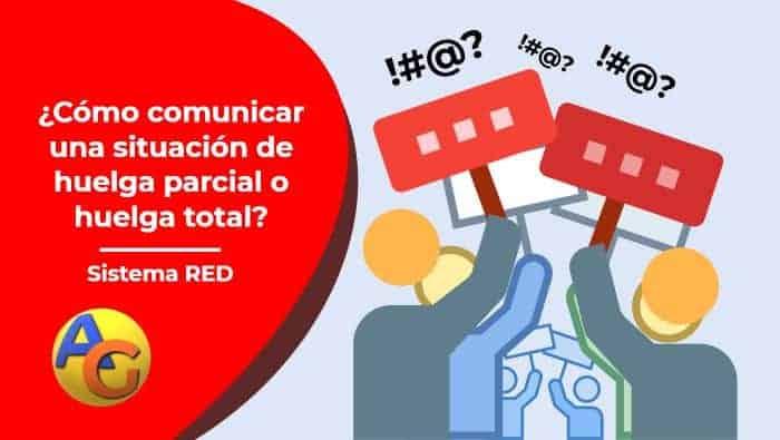 Comunicación huelga parcial y total sistema RED