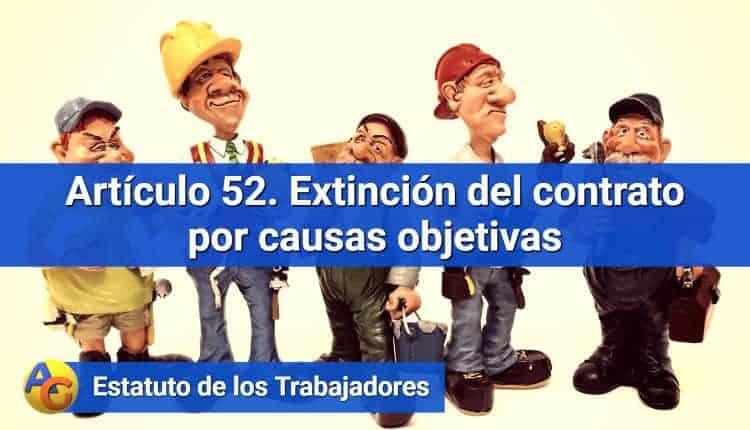 Artículo 52. Extinción del contrato por causas objetivas