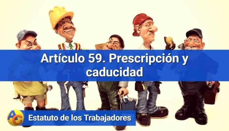 Artículo 59. Prescripción y caducidad