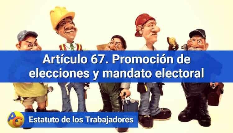 Artículo 67. Promoción de elecciones y mandato electoral