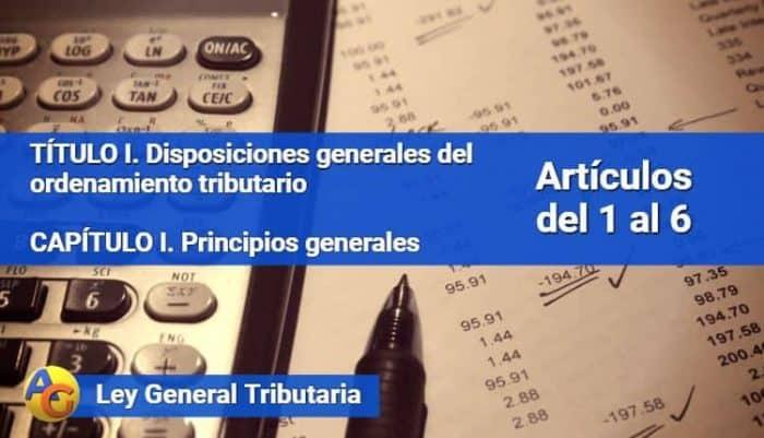 Principios generales Ley General Tributaria