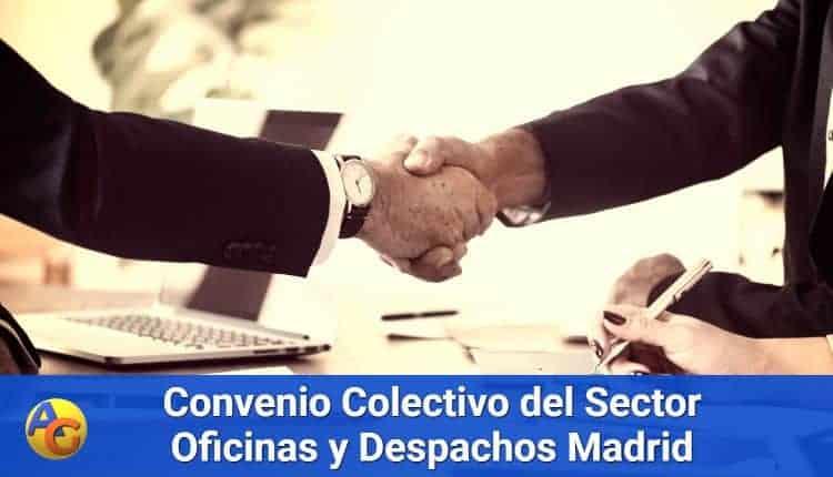 Convenio Colectivo del Sector Oficinas y Despachos de la Comunidad de Madrid