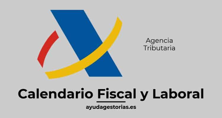 Agencia Tributaria Calendario Fiscal y Laboral
